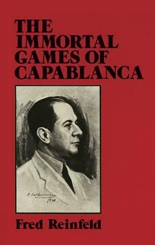 9780486263335: The Immortal Games of Capablanca (Dover Chess)
