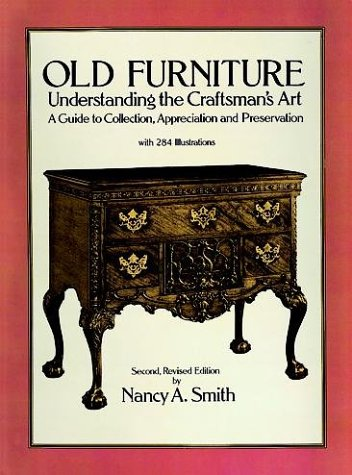 9780486263397: Old Furniture: Understanding the Craftsman's Art (Second, Revised Edition)