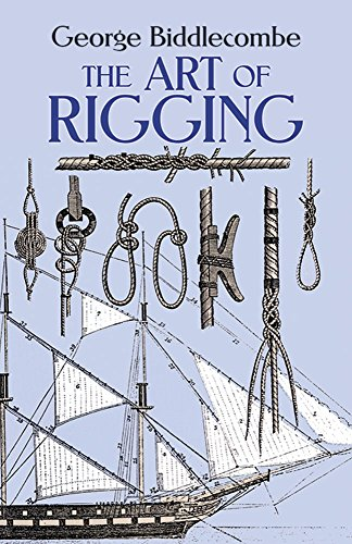 9780486263434: The Art of Rigging (Dover Maritime)