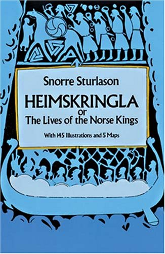 9780486263663: Heimskringla: or, The Lives of the Norse Kings