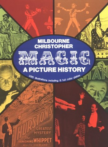 Magic: A Picture History