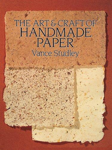 9780486264219: The Art & Craft of Handmade Paper (Dover Craft Books)