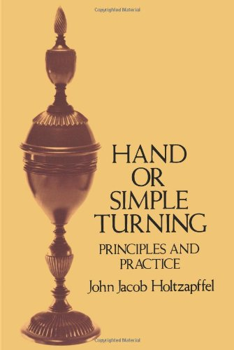 9780486264288: Hand or Simple Turning: Principles and Practice (Dover Woodworking)