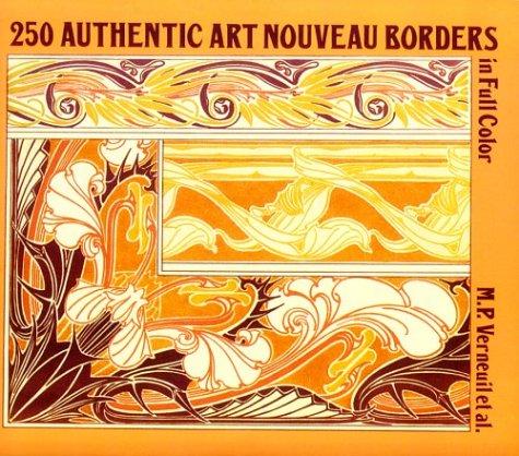 250 Authentic Art Nouveau Borders: M. P. Verneuil