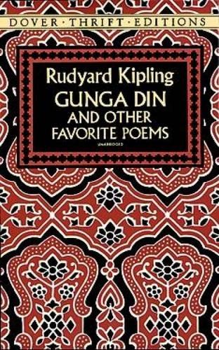 Gunga Din and Other Favorite Poems (Dover: Rudyard Kipling