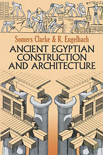 9780486264851: Ancient Egyptian Construction and Architecture: 13 (Dover Books on Architecture)