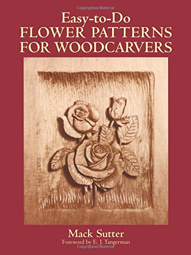 9780486265209: Easy-to-Do Flower Patterns for Woodcarvers (Dover Woodworking)