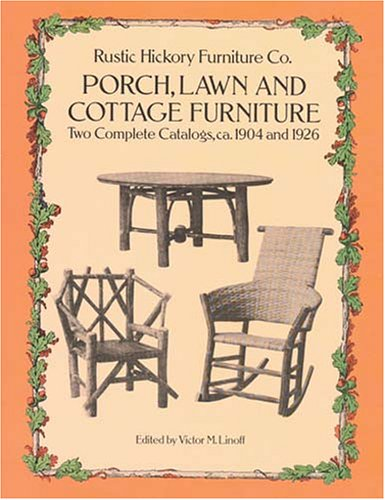 Rustic Hickory Furniture Co. Porch, Lawn and Cottage Furniture