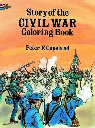 9780486265322: Story of the Civil War Coloring Book (Dover History Coloring Book)