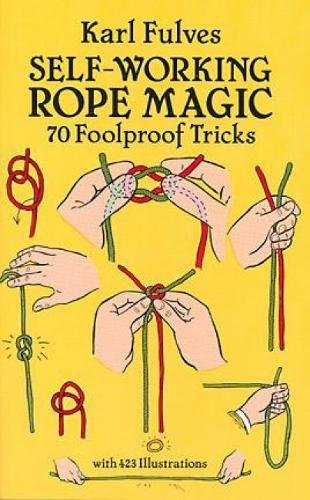 9780486265414: Self-Working Rope Magic: 70 Foolproof Tricks