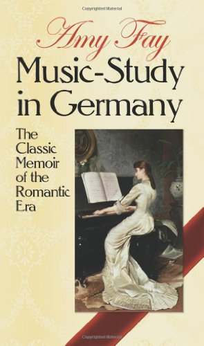 9780486265629: Music-Study in Germany: The Classic Memoir of the Romantic Era (Dover Books on Music)