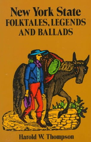 9780486265636: New York State Folktales, Legends and Ballads
