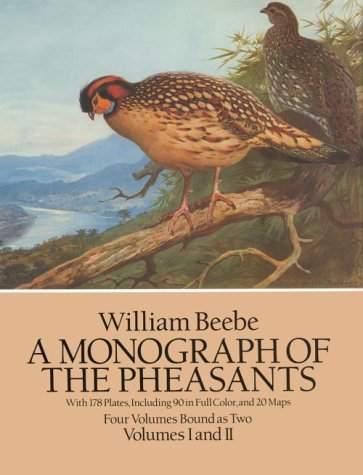 9780486265797: A Monograph of the Pheasants (Four Volumes Bound As Two/Volumes I and II)
