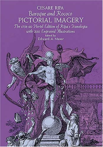 9780486265957: Baroque and Rococo Pictorial Imagery: The 1758–1760 Hertel Edition of Ripa's Iconologia with 200 Engraved Illustrations