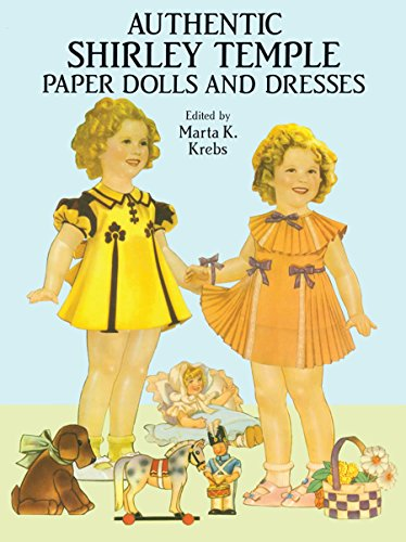 9780486266107: Authentic Shirley Temple Paper Dolls and Dresses (Dover Celebrity Paper Dolls)