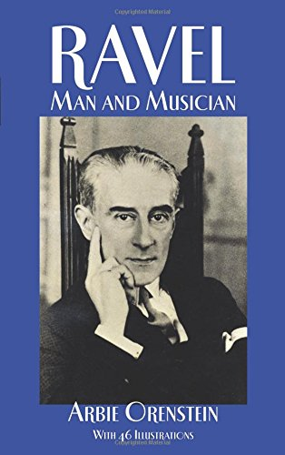 9780486266336: Maurice Ravel: Man and Music (Dover Books on Music)