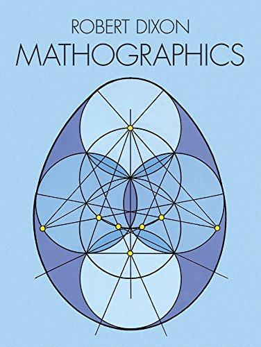 Mathographics (Dover Recreational Math): Dixon, Robert