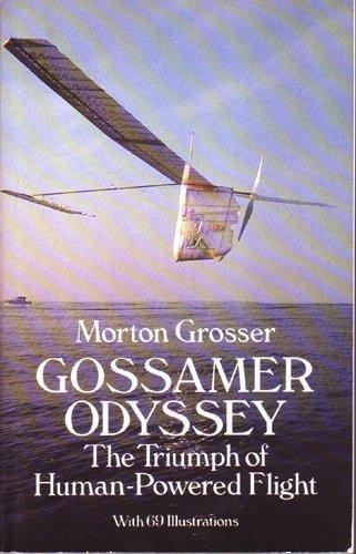 9780486266459: Gossamer Odyssey: The Triumph of Human-Powered Flight