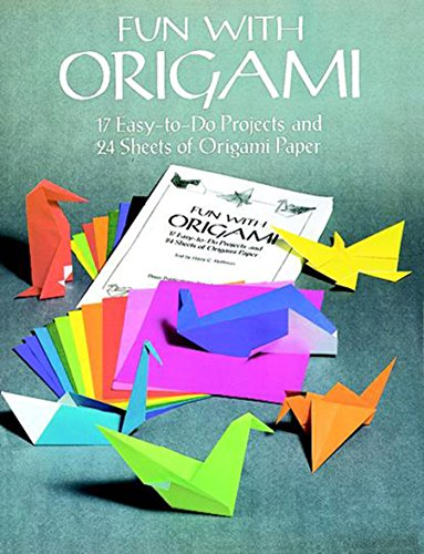9780486266640: Fun with Origami: 17 Easy-to-Do Projects and 24 Sheets of Origami Paper. (Dover Origami Papercraft)