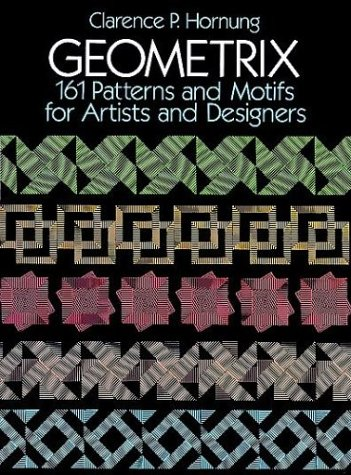 9780486266749: Geometrix: 161 Patterns and Motifs for Artists and Designers (Dover Pictorial Archive Series)