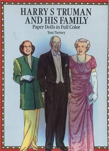 9780486266787: Harry S. Truman and His Family: Paper Dolls in Full Color