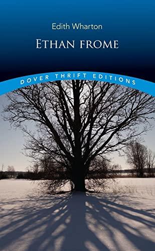 Ethan Frome (Dover Thrift Editions): Wharton, Edith