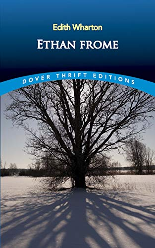 9780486266909: Ethan Frome (Dover Thrift Editions)