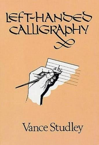 9780486267029: Left-Handed Calligraphy (Lettering, Calligraphy, Typography)