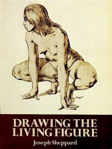 9780486267234: Drawing the Living Figure: A Complete Guide to Surface Anatomy (Dover Anatomy for Artists)