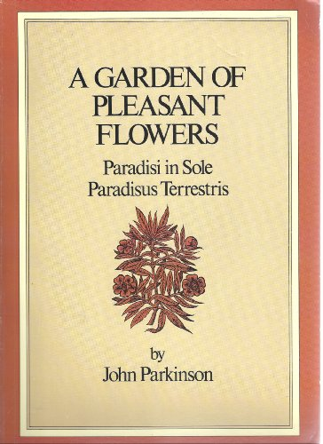 9780486267586: A Garden of Pleasant Flowers: Paradisi in Sole Paradisus Terrestris