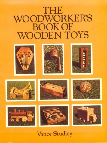 9780486268026: The Woodworker's Book of Wooden Toys (Dover Books on Woodworking and Carving)