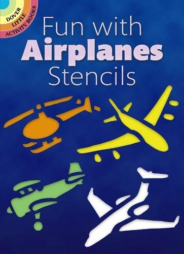 9780486268064: Fun with Airplanes Stencils (Dover Stencils)