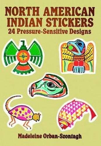 9780486268217: North American Indian Stickers: 24 Pressure-Sensitive Designs