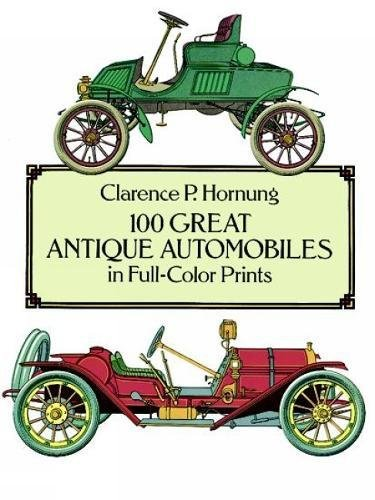 9780486268415: 100 Great Antique Automobiles in Full-Color Prints (Dover Fine Art, History of Art)