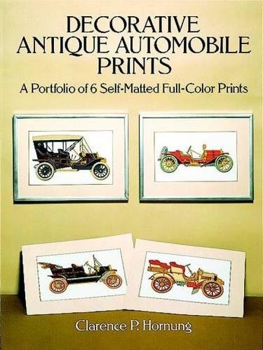 9780486268521: Decorative Antique Automobile Prints: A Portfolio of 6 Self-Matted Full-Color Prints (Art for Framing)
