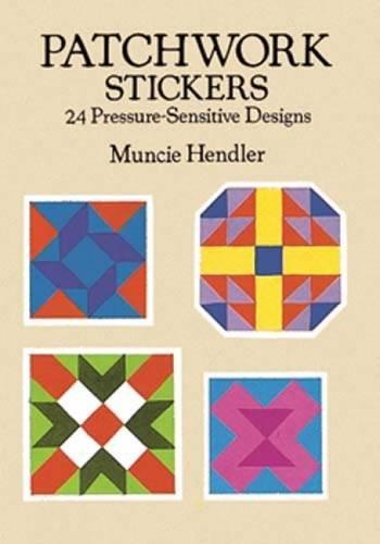 9780486268606: Patchwork Stickers: 24 Pressure-Sensitive Designs (Dover Stickers)