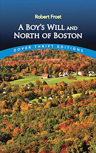 9780486268668: A Boy's Will and North of Boston (Dover Thrift)