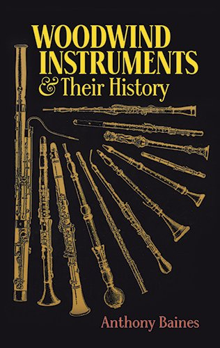 9780486268859: Woodwind Instruments and Their History (Book & CD)