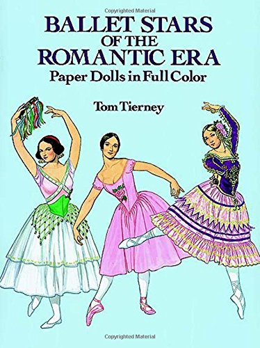9780486269207: Ballet Stars of the Romantic Era Paper Dolls: Paper Dolls in Full Color (Dover Paper Dolls)