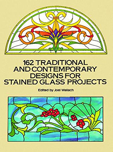 9780486269283: 162 Traditional and Contemporary Designs for Stained Glass Projects (Dover Stained Glass Instruction)