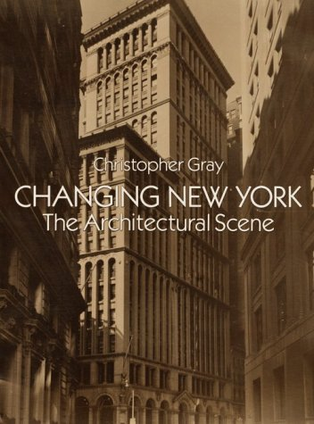 9780486269368: Changing New York: The Architectural Scene (Dover Books on Architecture)