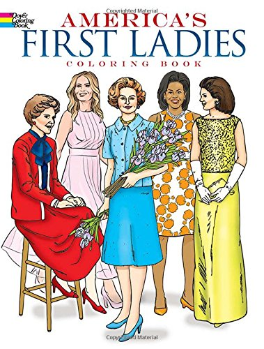 9780486269511: America's First Ladies Coloring Book (Dover History Coloring Book)