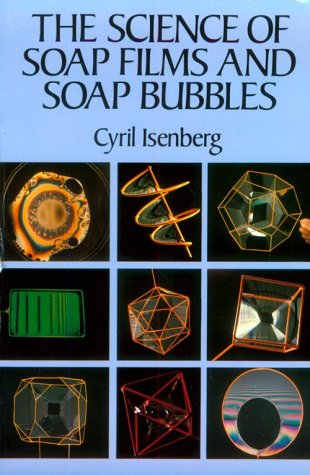 9780486269603: The Science of Soap Films and Soap Bubbles