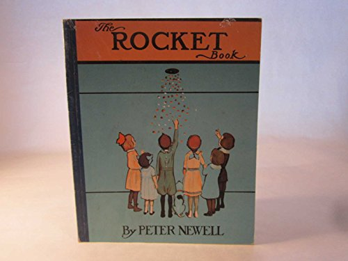 The Rocket Book: Peter Newell