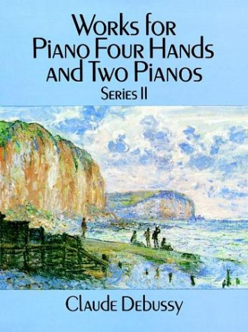 9780486269757: Works for Piano Four Hands and Two Pianos