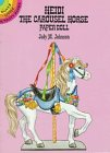 9780486269832: Heidi the Carousel Horse Paper Doll (Dover Little Activity Books)