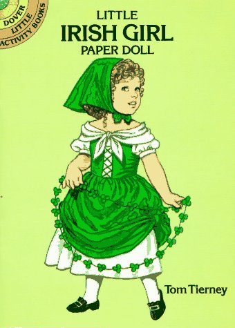 Little Irish Girl Paper Doll (Dover Little Activity Books Paper Dolls): Tom Tierney