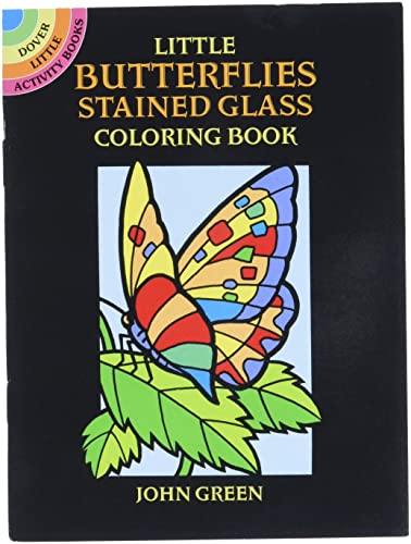 Little Butterflies Stained Glass Colouring Book (Paperback): John Green