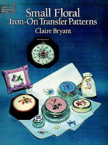 9780486270326: Small Floral Iron-on Transfer Patterns (Dover Needlework)