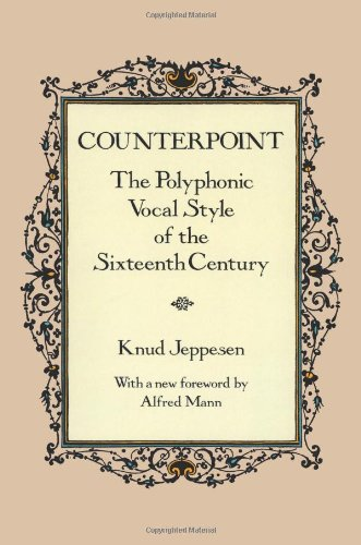 9780486270364: Counterpoint: Polyphonic Vocal Style of the Sixteenth Century (Dover Books on Music)
